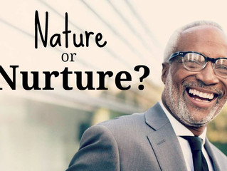 Nature or Nurture or Choice, which is more important?