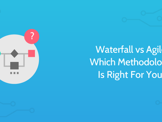 Waterfall vs Agile: Which Methodology Is Right For You?