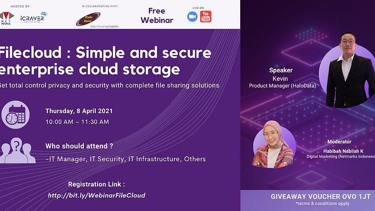 Webinar : Filecloud - Simple and Secure Enterprise Cloud Storage