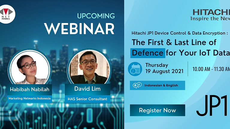 Webinar : Hitachi JP1 Device Control & Data Encryption: The First & Last Line of Defence for Your IoT Data