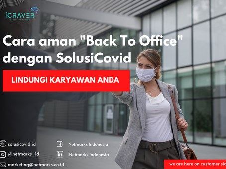 "Cara aman ""Back To Office"" dengan SolusiCovid"