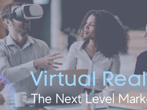 Virtual Reality: The Next Level Marketing