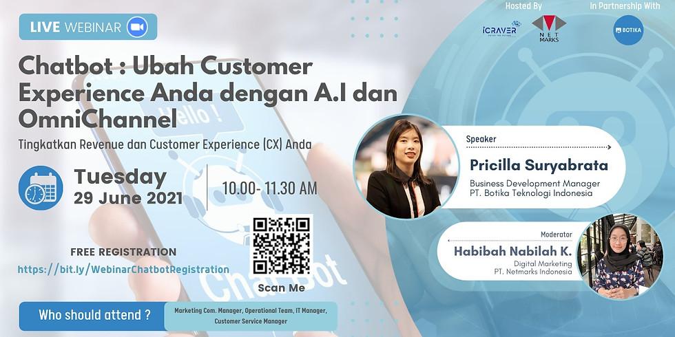 Webinar : Chatbot:Ubah Customer Experience Anda dengan A.I dan Omnichannel
