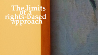 The limits of a rights based approach