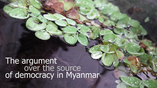 The argument over the 'source' of democracy in Myanmar