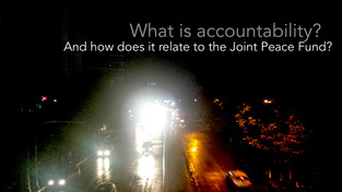 What is accountability? And how does it relate to the Joint Peace Fund in Myanmar?
