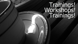 Trainings! Workshops! Trainings!...Oh, hang on a minute