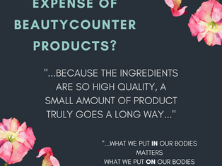 BUT WHAT ABOUT THE EXPENSE? Switching to Safer Personal Care Products