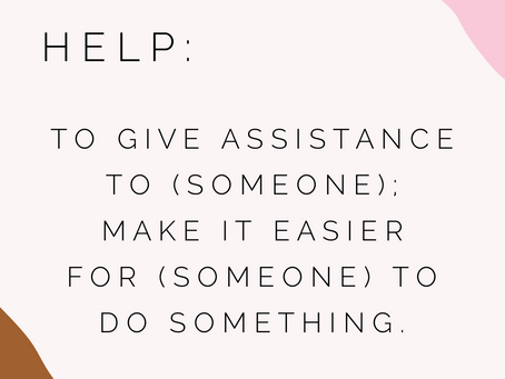 ASKING FOR HELP, Part 1.