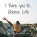 I Chose Life