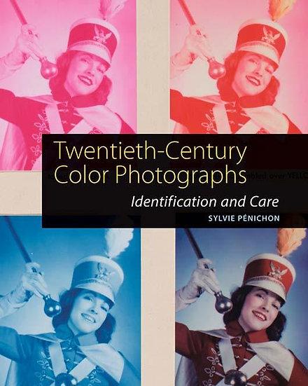 二十世紀的彩色照片:識別和護理