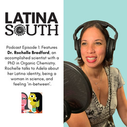 Rochelle Bradford on Latina Identity, Career and Feeling In-Between | Ep. 1
