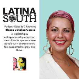 Blanca Catalina Garcia on Teaching Entrepreneurship and Building Bridges between Bubbles | Ep. 7