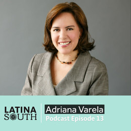 Adriana Varela on Board Leadership, Mentorship & Sponsorship | Ep. 13