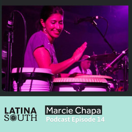 Marcie Chapa, World Percussionist and Tejana on Sharing Her Gift and Finding Happiness | Ep. 14