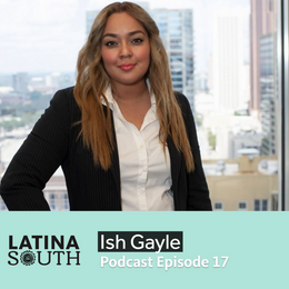 Ish Gayle on her Afro-Latina and Asian Background and Serving Multiple Communities | Ep. 17