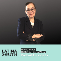 Deborah Gonzalez on Making History as the First Latina District Attorney in Georgia | Ep. 12