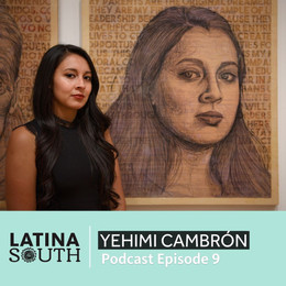 Yehimi Cambrón on Art, Activism and Celebrating Immigrants | Ep. 9