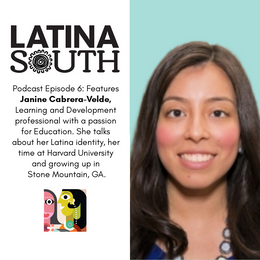 Janine Cabrera-Velde on Education, her Latina Roots, and her Time at Harvard | Ep. 6