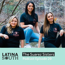 The Suarez Sisters on the Business of Simply Latina | Ep. 20