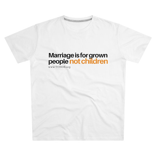 Marriage Is For Grown People - Modern-fit Tee