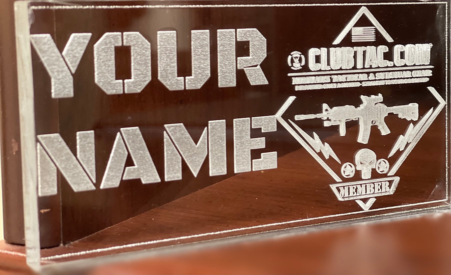 Engraved Acrylic ClubTac Name