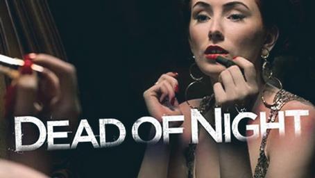 Dead of Night returns.