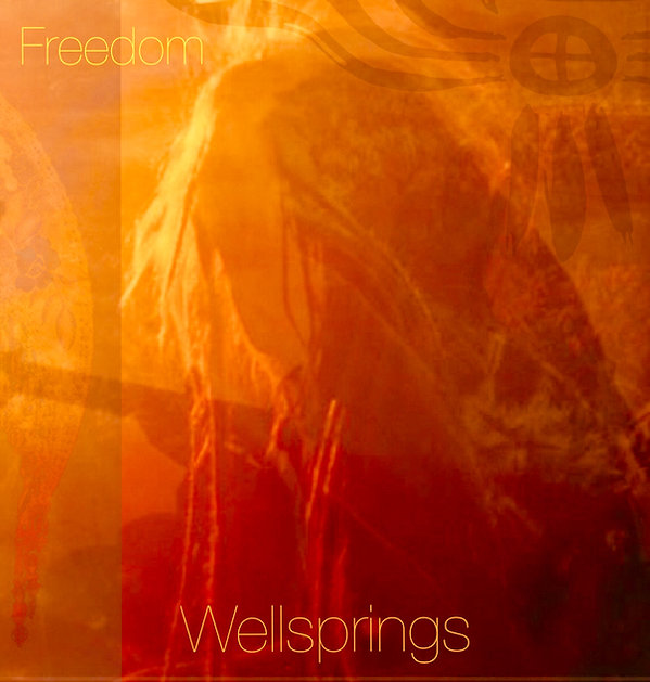 Freedom Tribe 'Live at the Wellspring' album cover art work