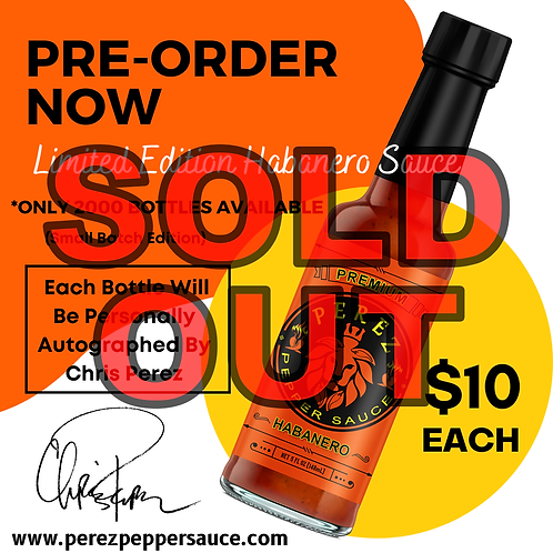 PRE-ORDER Limited Edition Habanero Sauce (Autographed)