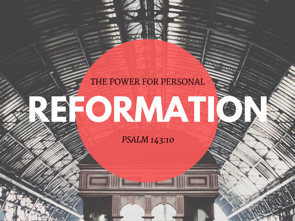 Personal Reformation