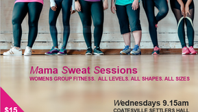 Mama Sweat Sessions - Group Fitness