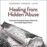 Healing From Hidden Abuse by Shannon Thomas, LCSW