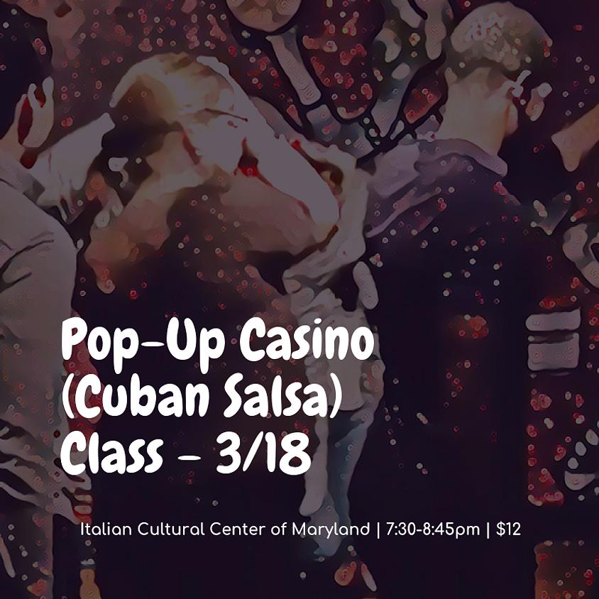 Pop-Up Casino (Cuban Salsa) Class