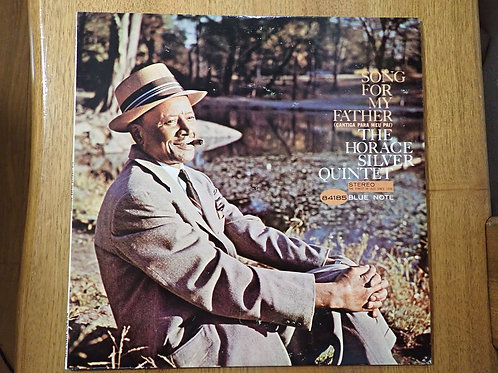 BLUE NOTE THE HORACE SILVER Quintet SONG FOM MY FATHER