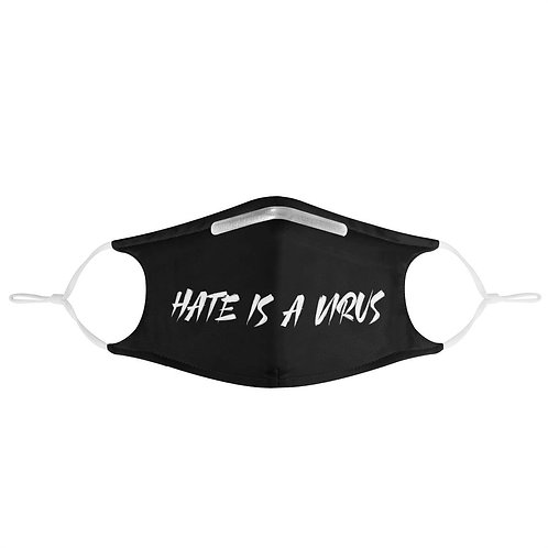 Hate Is a Virus | Fashion Face Mask