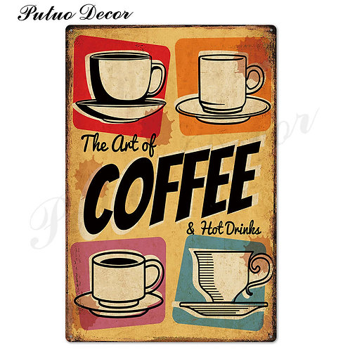 Coffee Metal Sign Vintage Tin Sign
