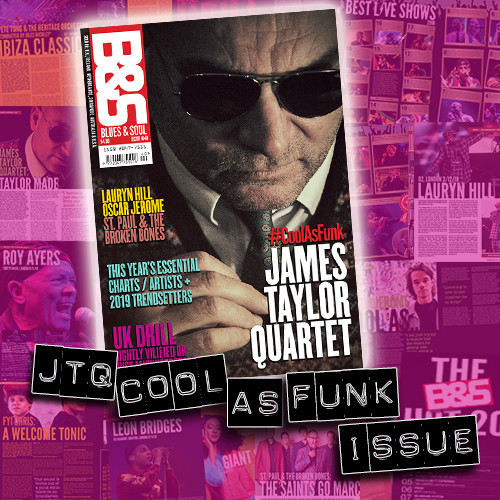 Blues & Soul cool as funk issue out now!