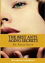 BobCat Studios Voiceover- Best Anti-Aging Secrets Graphic