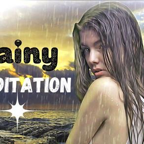 Rainy Meditation