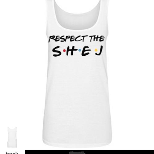 RESPECT the SHEJ tank