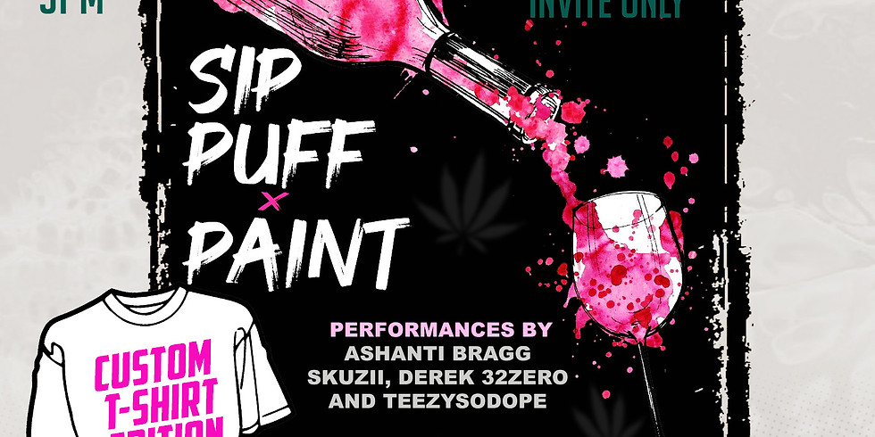 SIP, PUFF, AND PAINT Customized T-Shirt edition