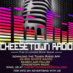 L the _Tune In_ or _BigShotzRadio_ app, browse and search CheesetownRadio, follo