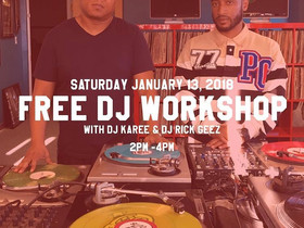 Free DJ Workshop TODAY!!