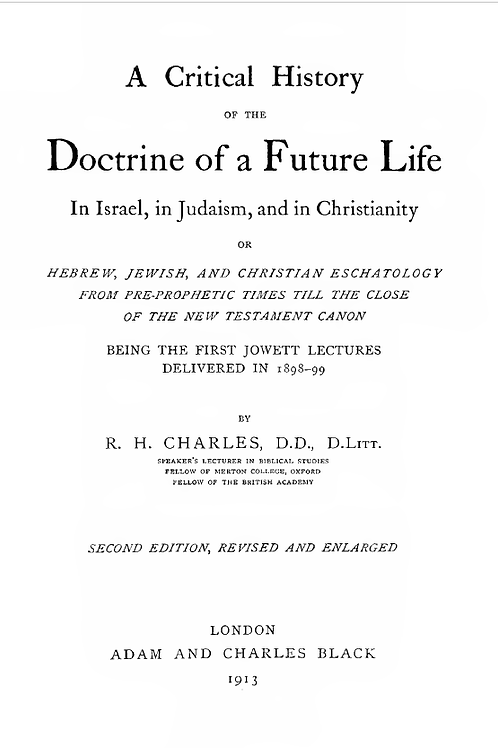 History of the Doctrine of a Future life of In Israel, Judaism & Christianity