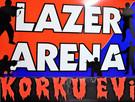Lazer Arena Korku Evi