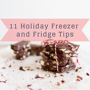 11 Holiday Freezer and Fridge Tips