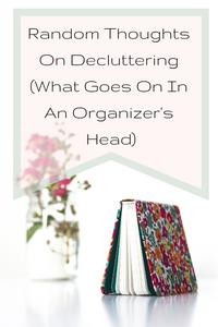 Decluttering rules: ramblings of an organizer