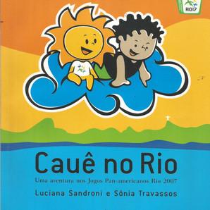 Cauê no Rio