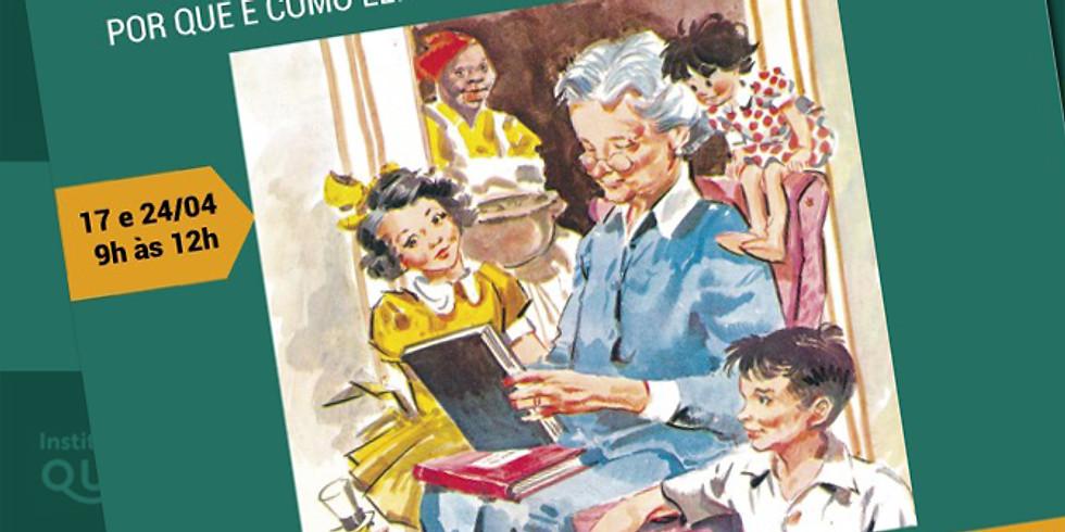 """""""Monteiro Lobato: por que e como ler Lobato com as crianças de hoje?"""""""