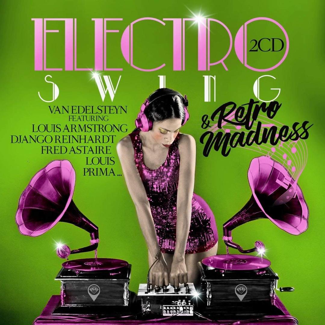 Electro Swing & Retro Madness